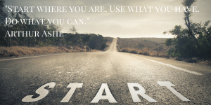 Start-where-you-are.-Use-what-you-have.-Do-what-you-can-1ysniqi